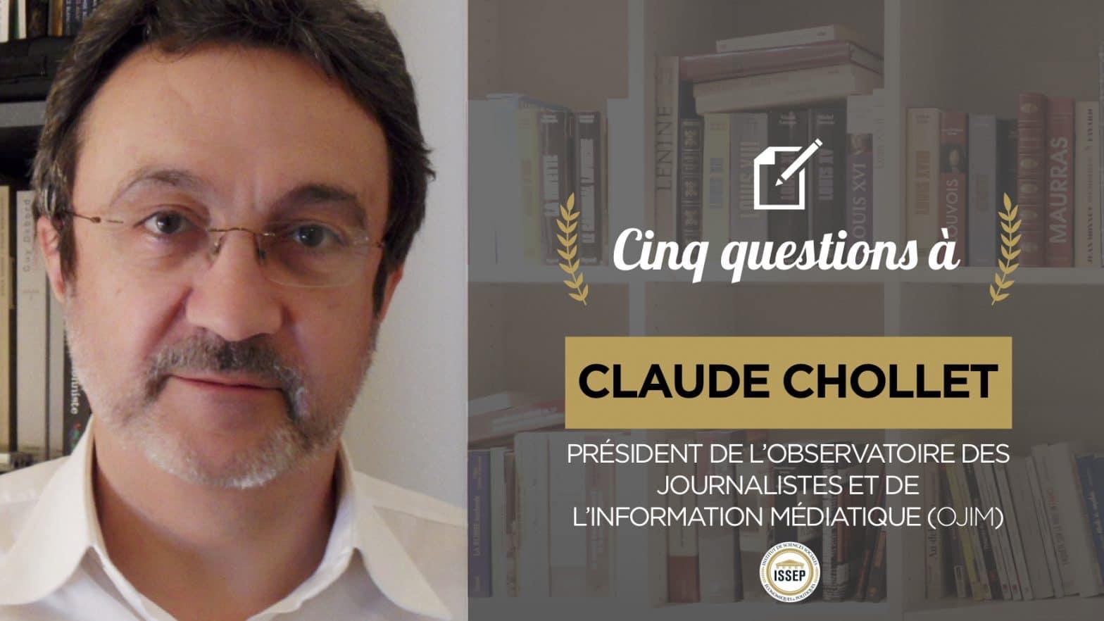 Cinq questions à Claude Chollet - L'observatoire du journalisme, par Louise et Michel, étudiants à l'ISSEP