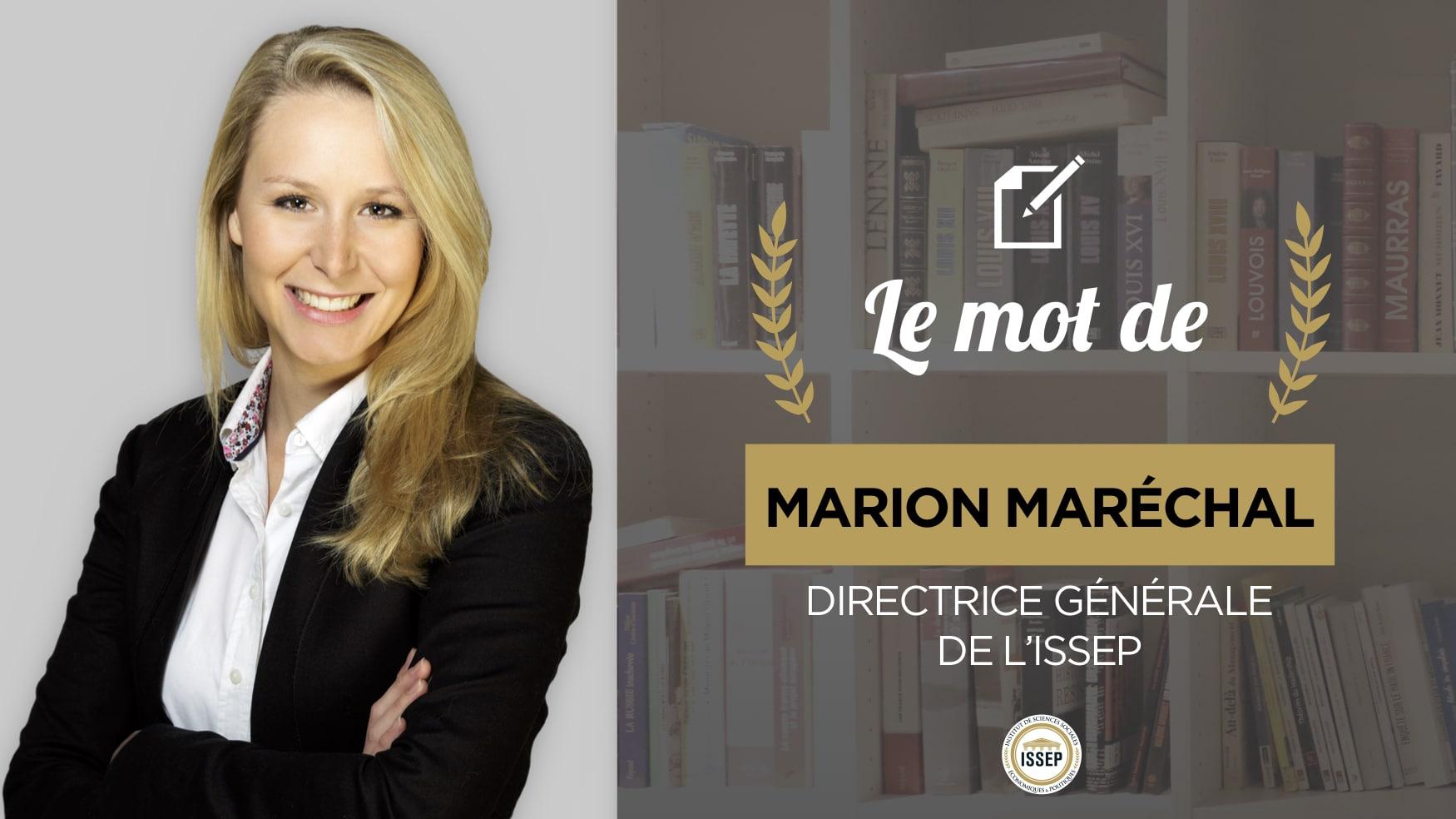 Le mot de Marion Maréchal, directrice générale de l'ISSEP