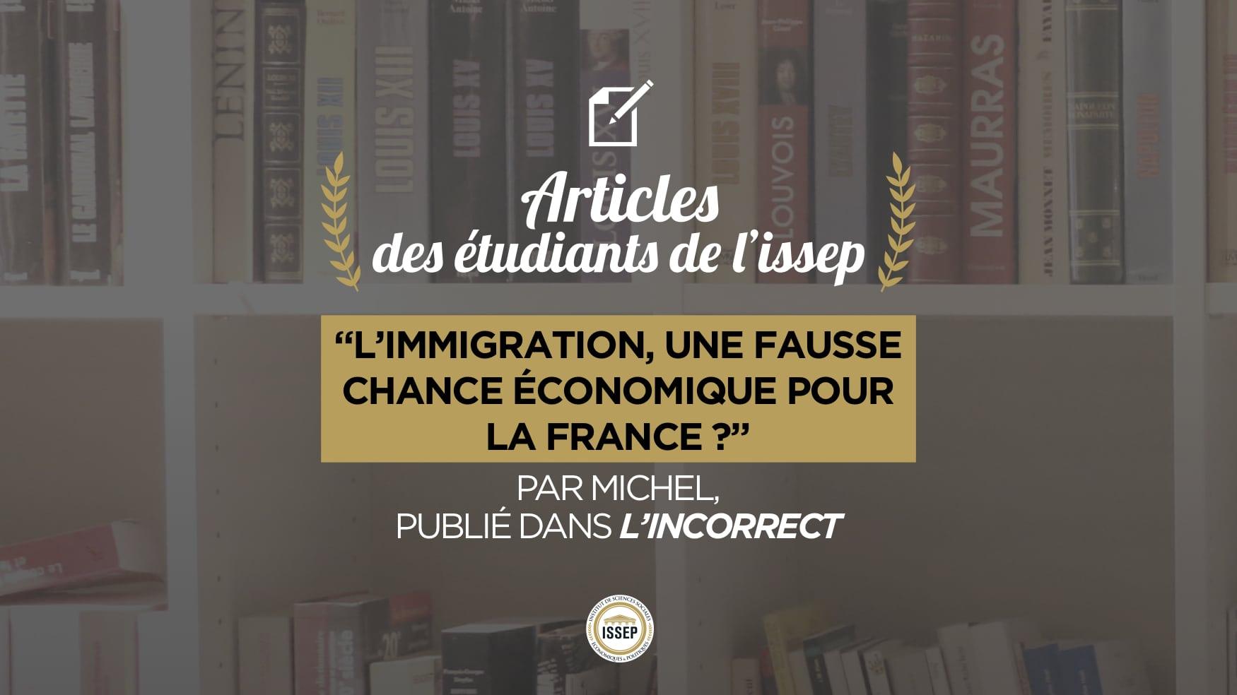 l'immigration, une fausse bonne chance économique pour la France ? par Michel, étudiant à l'ISSEP