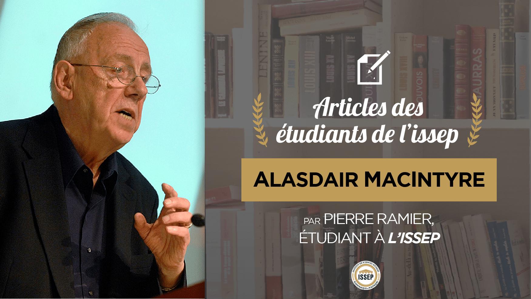 Article des étudiants : Alasdair MacIntyre, par Pierre Ramier, étudiant en Bac+4 à l'ISSEP