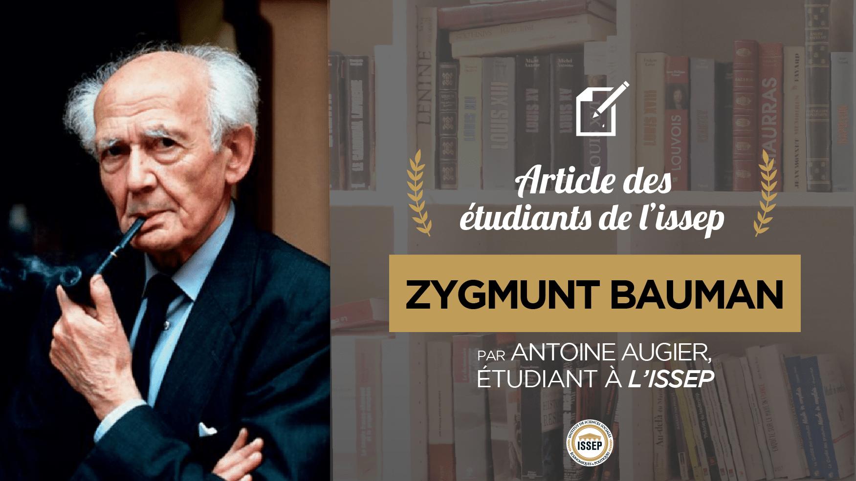 Article des étudiants : Zygmunt Bauman, par Antoine Augier, étudiant en Bac+4 à l'ISSEP