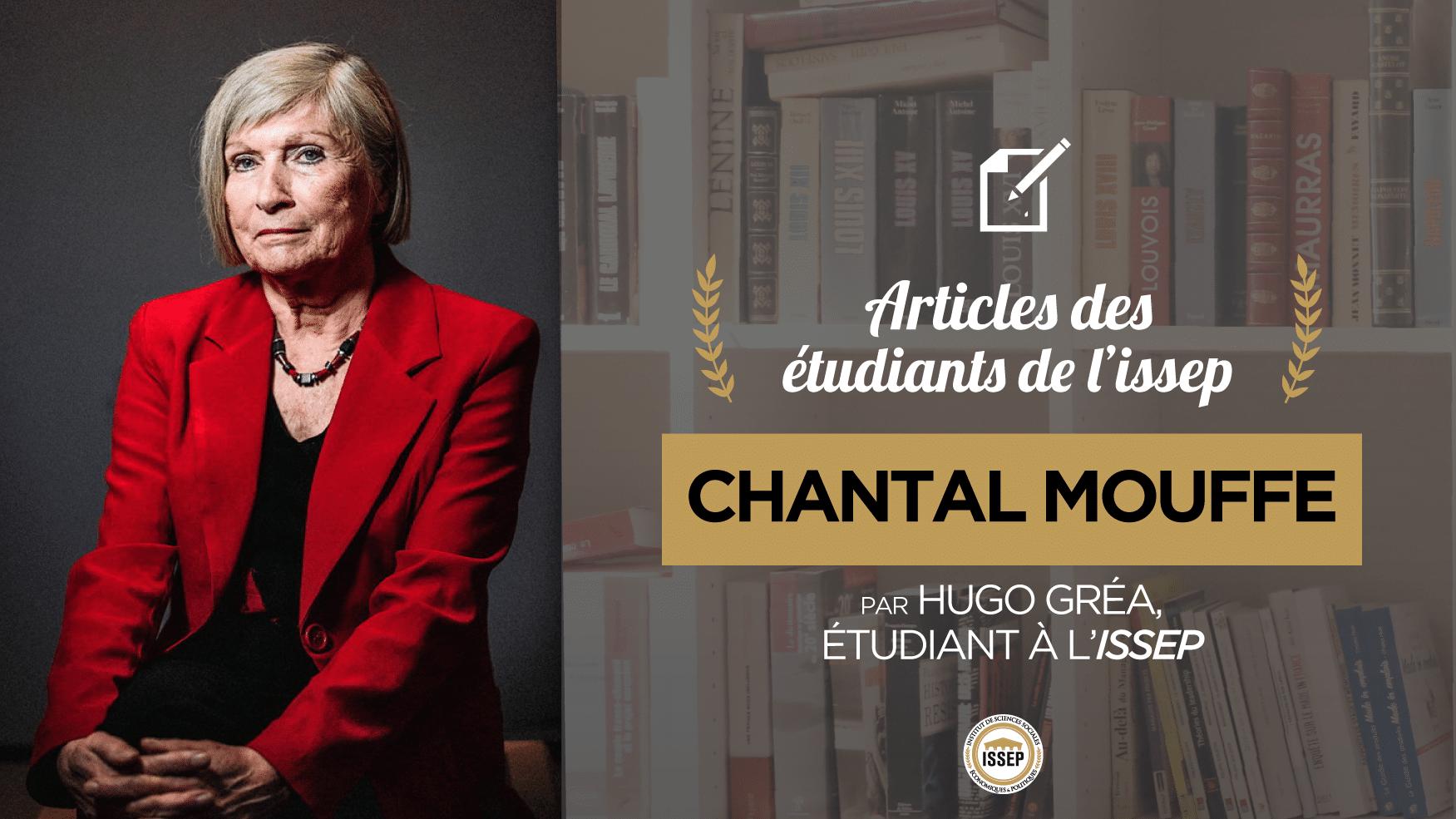 Articles des étudiants : Chantal Mouffe, par Hugo Gréa, étudiant en Bac+4 à l'ISSEP