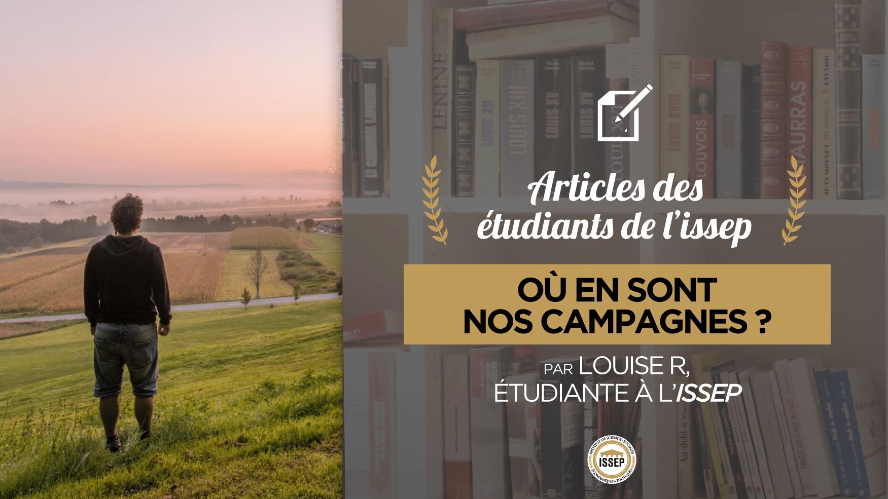Articles des étudiants : où en sont nos campagnes ?, par Louise R, étudiante en Bac+4 à l'ISSEP