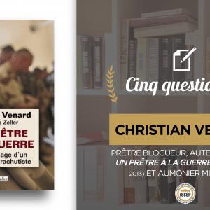 5 questions à … Christian Venard