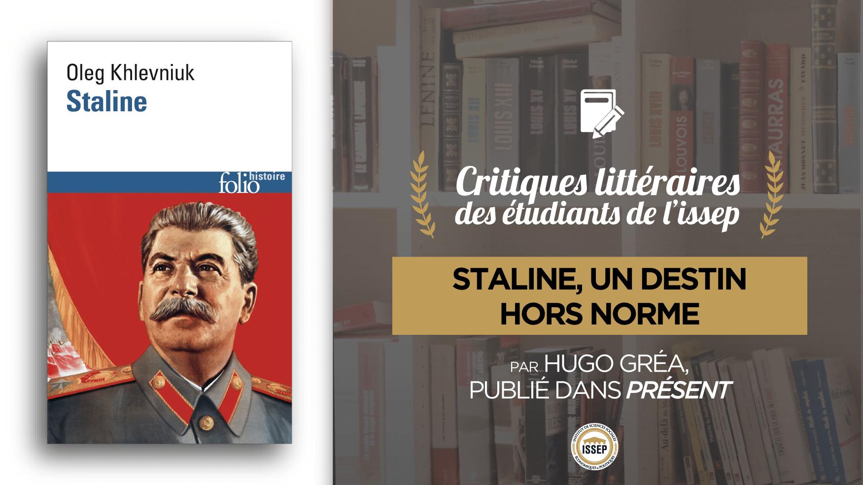 """Critique littéraire de """"Staline"""", par Hugo Gréa, étudiant de l'ISSEP publié dans Présent"""