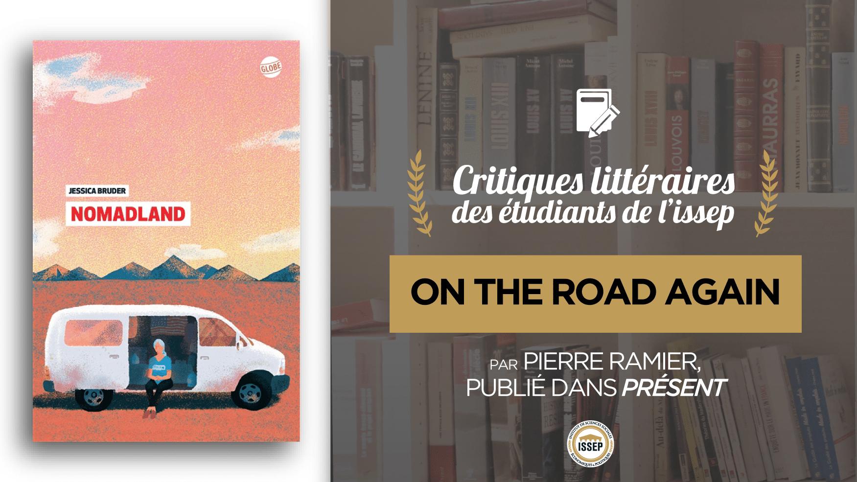 """Critique littéraire de """"Nomadland"""", par Pierre Ramier, étudiant de l'ISSEP publié dans Présent"""