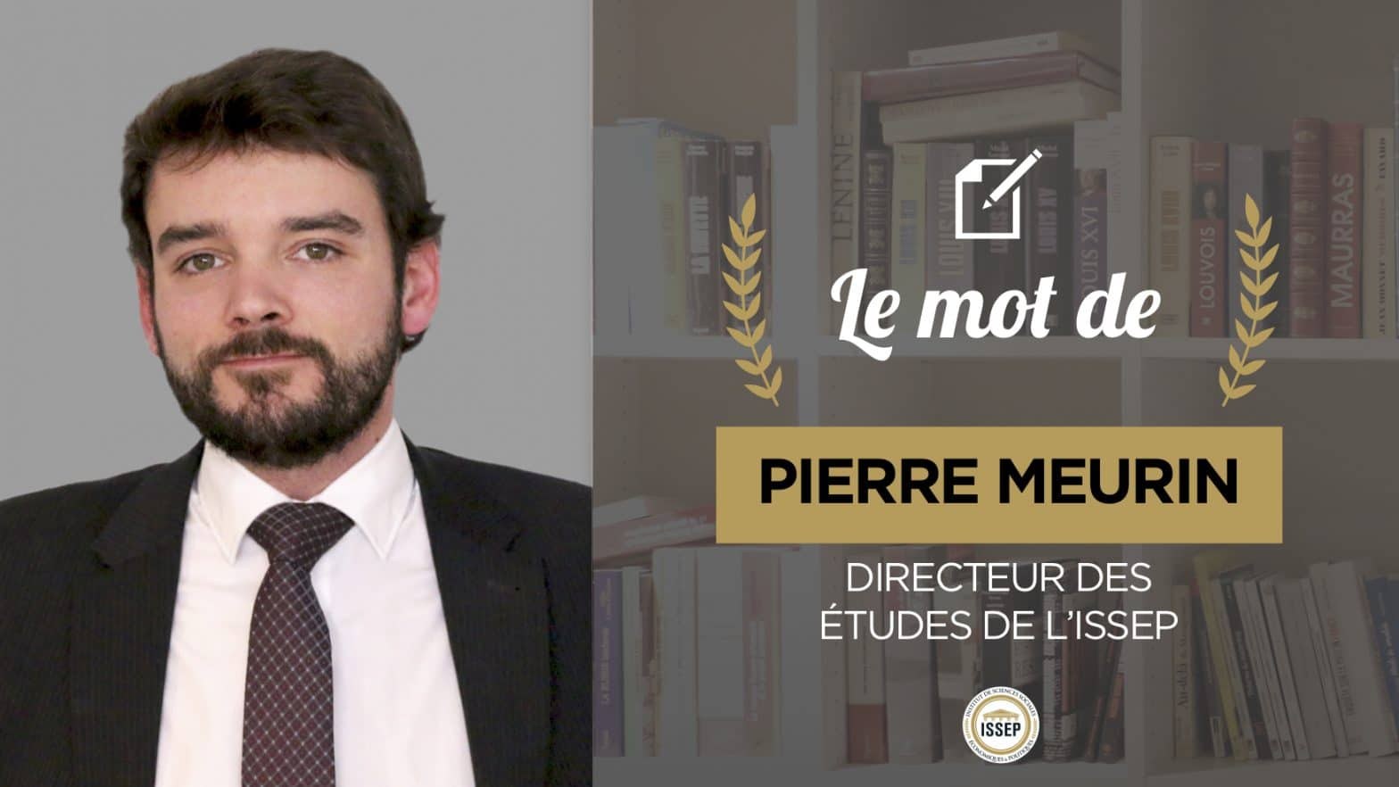 Le mot de Pierre Meurin, directeur des études à l'ISSEP