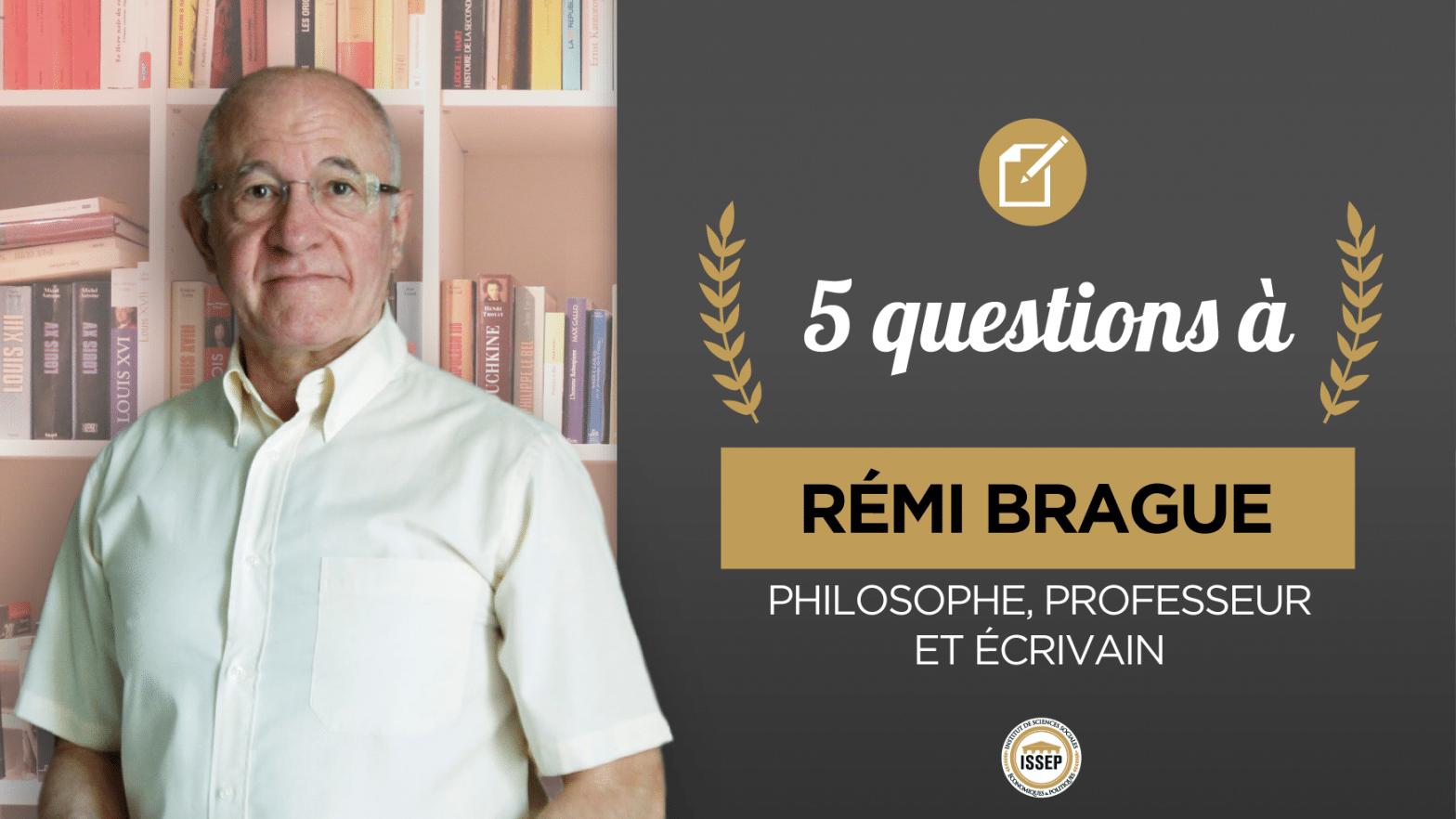 5 questions à Rémi Brague