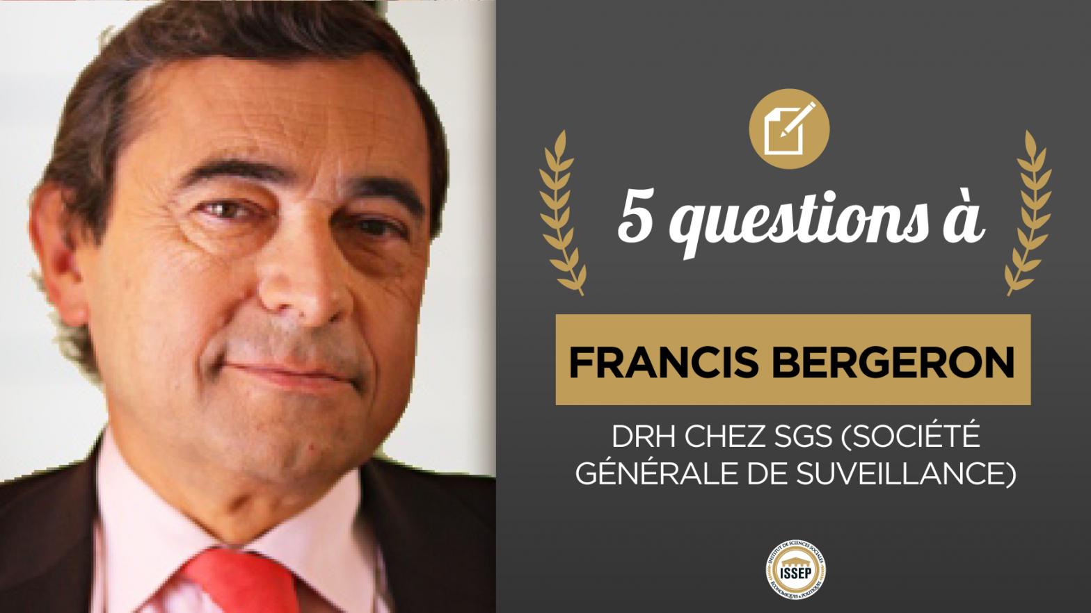 5 questions à Francis Bergeron, DRH chez SGS