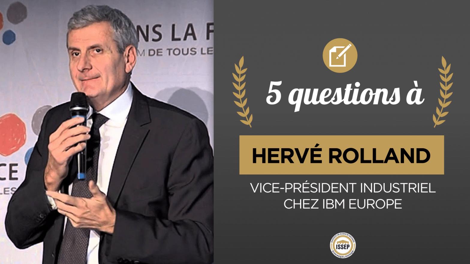 5 questions à Hervé Rolland, vice-président industriel chez IBM Europe