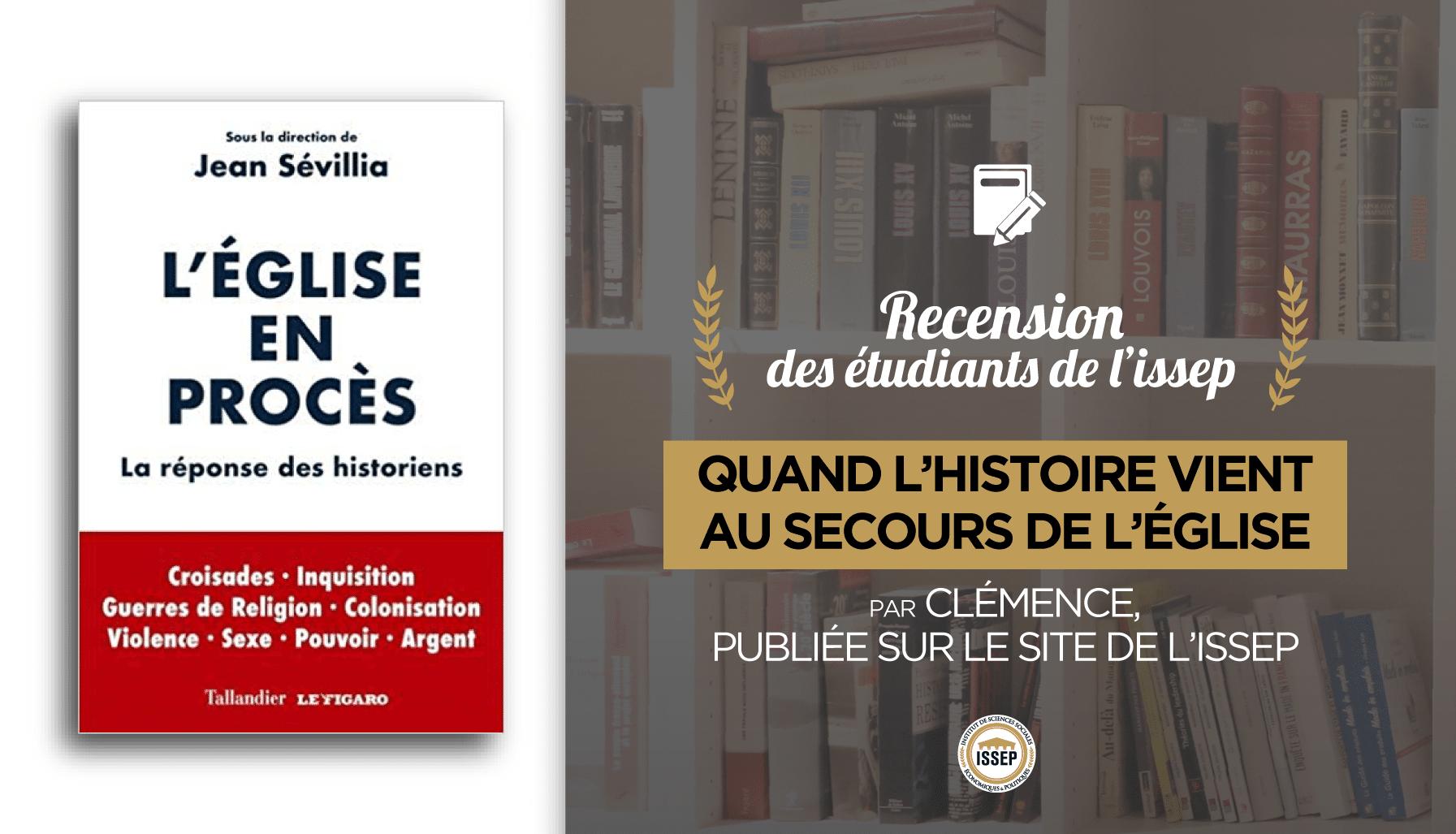 Critique littéraire de L'Eglise en procès de Jean Sévillia, par Clémence, étudiante à l'ISSEP