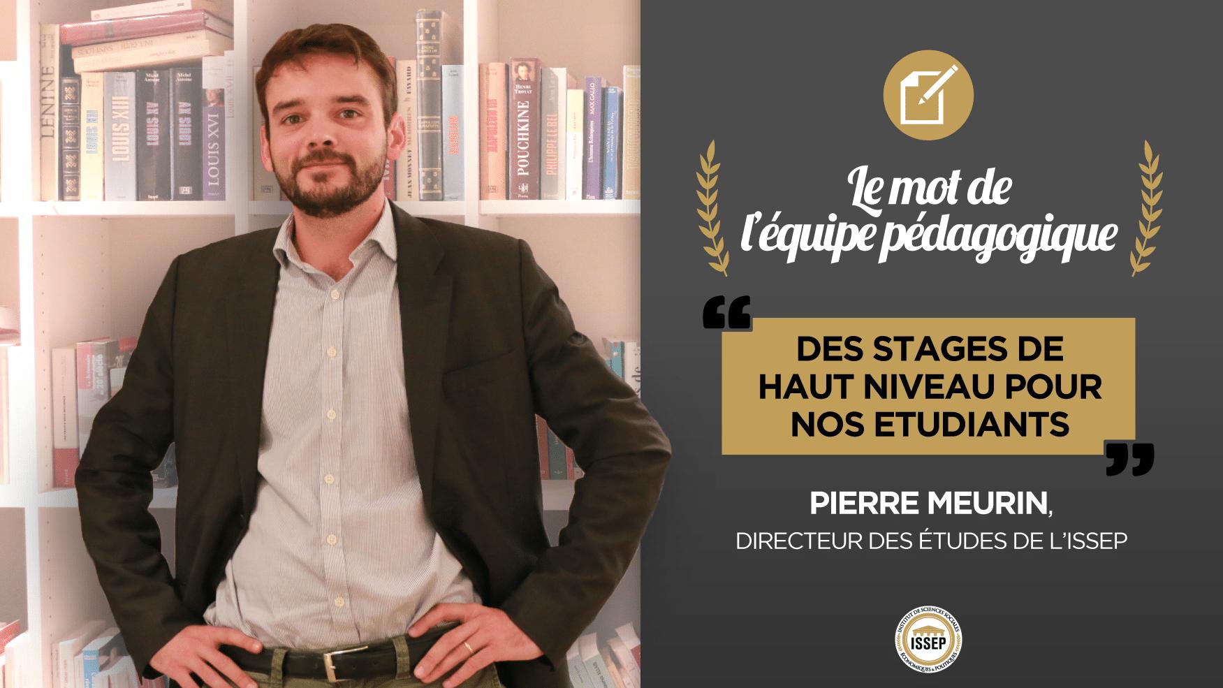 Le mot de Pierre Meurin, directeur des études de l'ISSEP