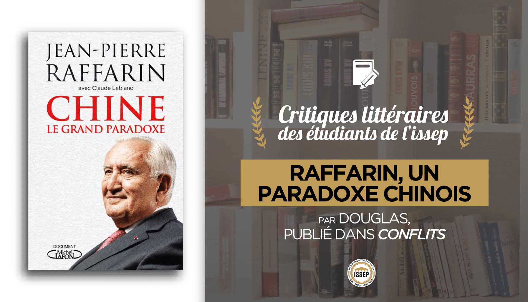 """Critique littéraire de """"Chine, le grand paradoxe"""", par Douglas McKillop, étudiant de l'ISSEP publié dans Conflits"""