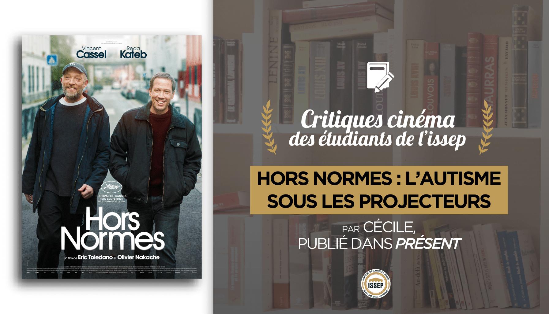 Critique cinéma de Hors Normes, par Cécile, étudiante à l'ISSEP, publiée dans Présent