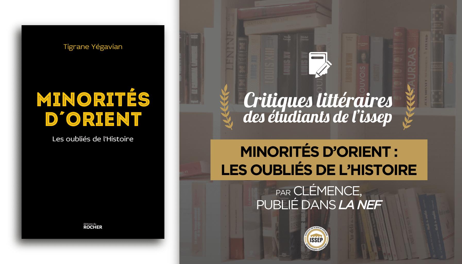 Critique littéraire de Minorités d'Orient, les oubliés de l'Histoire, par Clémence, étudiante à l'ISSEP, publiée par La Nef