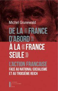 Couverture De la « France d'abord » à la « France seule »