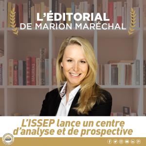 L'édito de Marion Maréchal dans le premier dossier du CAP de l'ISSEP