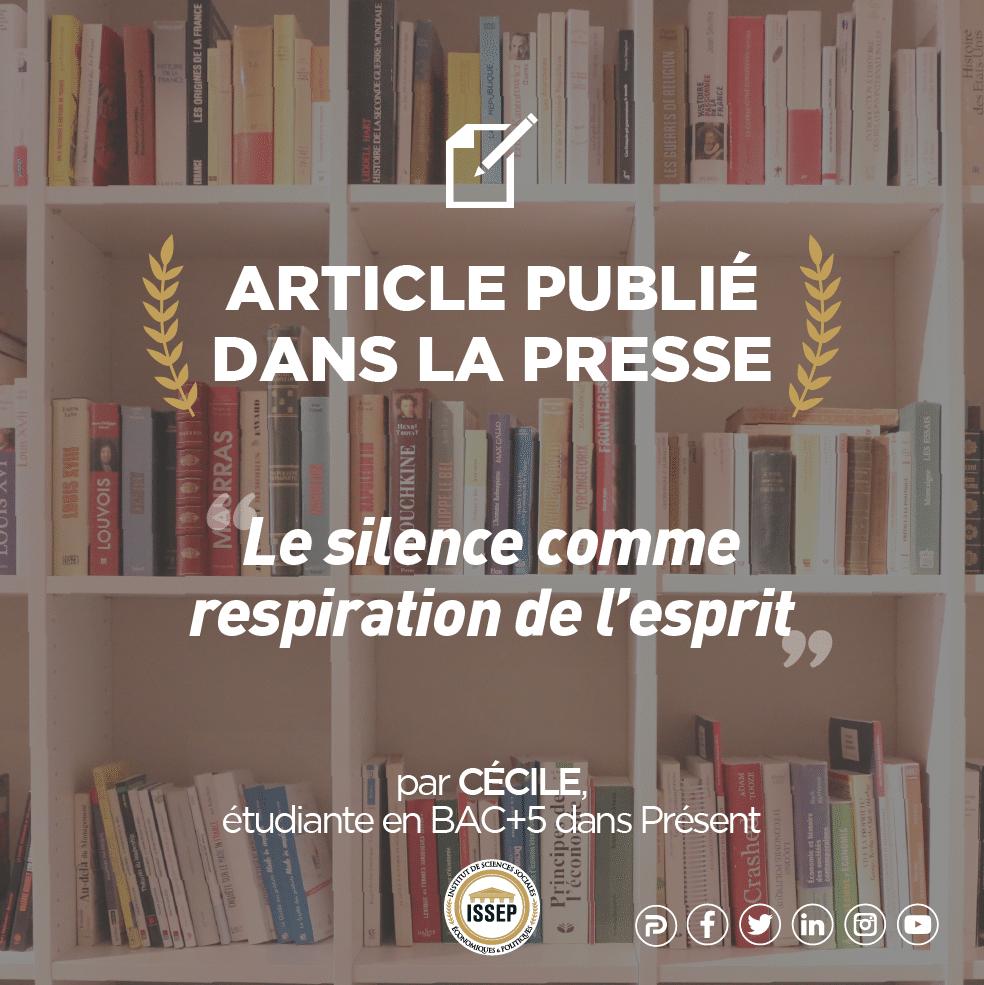 Article étudiant, le silence comme respiration de l'esprit par Cécile dans Présent