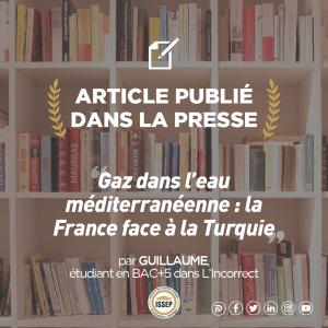 Article des étudiants | Gaz dans l'eau méditerranéenne : la France face à la Turquie