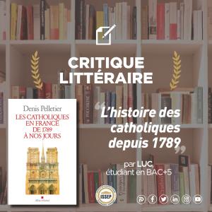 Critique littéraire | L'histoire des catholiques depuis 1789