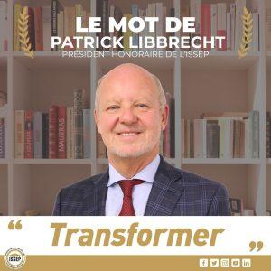 Transformer – Le mot du président honoraire