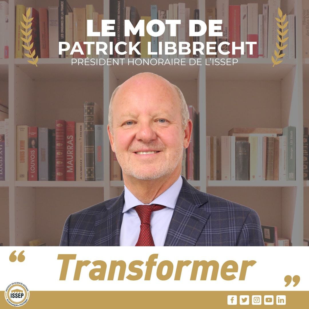 Transformer - Le mot du Président honoraire de l'ISSEP