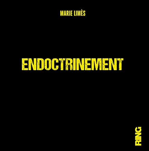 Marie Limes, Endoctrinement , Ring, 2020