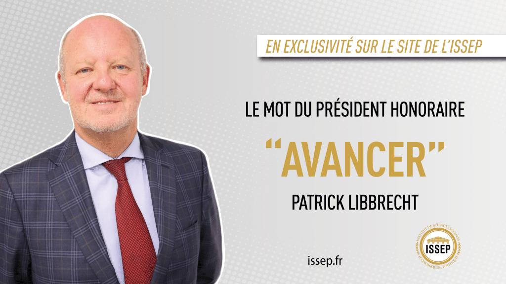 Le mot de Patrick Libbrecht février 2021